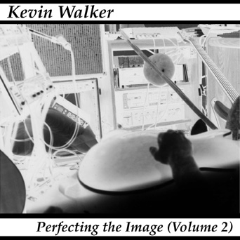 Kevin Walker - Perfecting the Image (Volume 2)